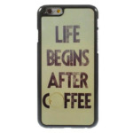 Plastic life begins after coffee hoesje iPhone 6 / 6s